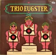 Trio Eugster - D'Metzgete